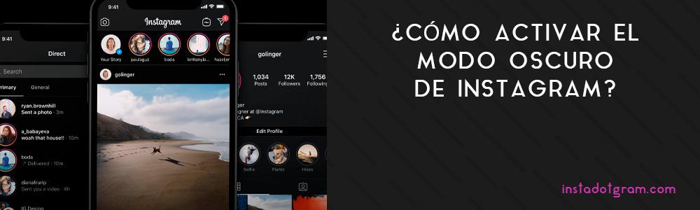 ¿Cómo activar el modo oscuro de Instagram?
