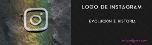 Logo de Instagram, evolución e historia